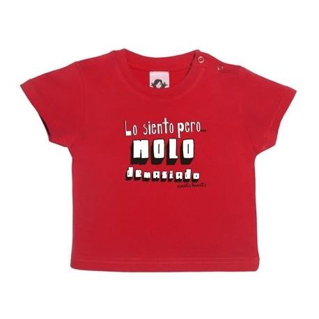 Camiseta manga corta para bebé diseño lo siento pero molo
