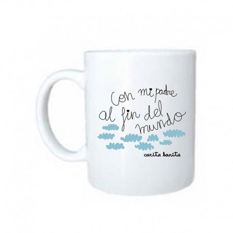 """Taza de cerámica diseño """"Con mi padre al fin del mundo"""""""