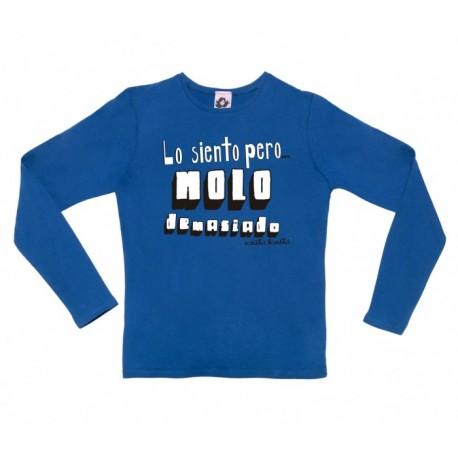 Camiseta manga larga diseño lo siento pero molo demasiado