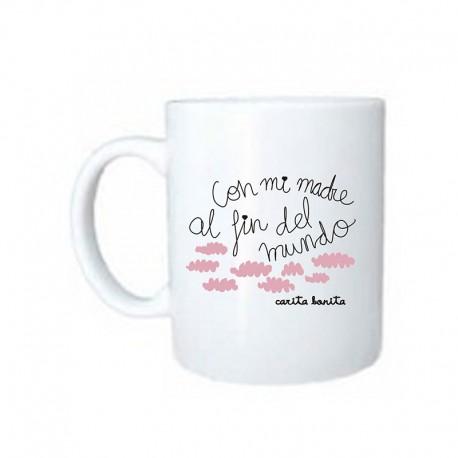 """Taza de cerámica diseño """"Con mi madre al fin del mundo"""""""